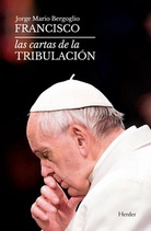Las tribulaciones del Papa Francisco