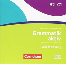 Grammatik aktiv B2 - C1 Audio CD